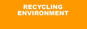 Click to view Recycling Environment