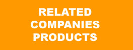 Click to view our Related Companies Products